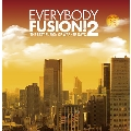EVERYBODY FUSION!2 The Best Fusion of Warner Days<タワーレコード限定>