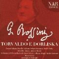 ロッシーニ: 歌劇《トルヴァルドとドルリスカ》