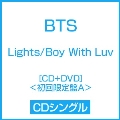 Lights/Boy With Luv [CD+DVD]<初回限定盤A>