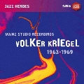 Mainz Studio Recordings 1963-1969