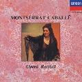 モンセラート・カバリエ:オペラ・リサイタル