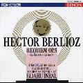 ベルリオーズ:《レクイエム》 死者のための大ミサ曲 作品5<限定盤>