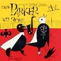 チャーリー・パーカー・ウィズ・ストリングス No.2<完全生産限定盤>