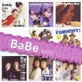 「BaBe」SINGLES コンプリート