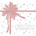 CHRISTMAS PRESENT [CD+DVD]<初回生産限定盤>