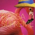 BOSSA SUPREME