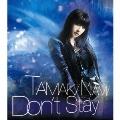 Don't Stay [CD+DVD]<初回生産限定盤>