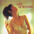 LOVE OR NOTHING<初回生産限定盤>