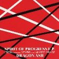 SPIRIT OF PROGRESS E.P.<初回生産限定盤>