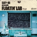 FLOATIN' LAB [CD+DVD]<限定盤>