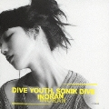 DIVE YOUTH, SONIK DIVE<通常盤>