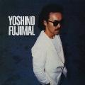 YOSHINO FUJIMAL<生産限定盤>