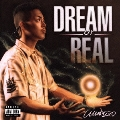 DREAM or REAL