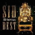 SID 10th Anniversary BEST [CD+DVD]<初回生産限定盤>