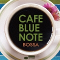 CAFE BLUE NOTE BOSSA