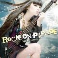 ROCK ON PARADE -MEGA ROCK MIX CD-