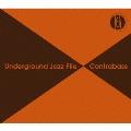 Underground Jazz File Contrabass