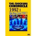 THE CHECKERS CHRONICLE 1992 I Blue Moon Stone TOUR I