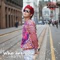 Who are you ~愛のフラワー~ [CD+DVD+ハンビョル版フォトブック]<限定ハンビョルVER.盤>