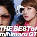 THE BEST of mihimaru GT<生産限定盤>