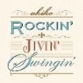 ROCKIN' JIVIN' Swingin'