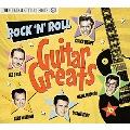 ロックンロール ギター グレイツ