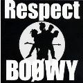 BOΦWY Respect<紙ジャケット仕様期間限定生産盤>