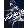"""HIROMI GO CONCERT TOUR 2008 """"THE PLACE TO BE"""" [DVD+CD]<初回生産限定盤>"""