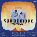 Spiral Move TELEGENIC 2<初回生産限定盤>