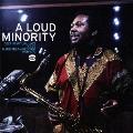 ア・ラウド・マイノリティ : ディープ・スピリチュアル・ジャズ・フロム・メインストリーム・レコーズ1970 - 1973