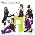 Cross Over [CD+DVD]<初回生産限定盤>