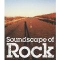 ロックのある風景 Soundscape of Rock