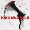 KEEP ON KICKIN'!!!!! ~吉川晃司入門ベストアルバム [CD+DVD]<初回限定盤>