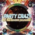 PARTY CRAZY #1 -AV8 OFFICIAL MEGA MIXXX-