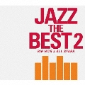 JAZZ THE BEST 2 BIG HITS & ALL STARS