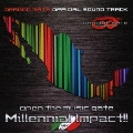 [ドラゴンゲート・オフィシャル・サウンドトラック] オープン・ザ・ミュージックゲート Millennial Impact!!