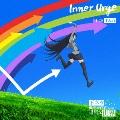 Inner Urge<期間生産限定アニメ盤>