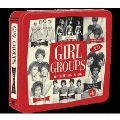 GIRL GROUPS (OF THE 50S & 60S)