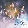 ハロウィン・ナイト/Type B [CD+DVD]<通常盤>