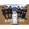 PROPOSE [CD+DVD]<初回限定盤>