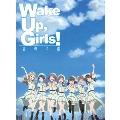 Wake Up,Girls! 青春の影 [Blu-ray Disc+CD]<初回限定版>