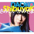 ShibuyaK/さみしいかみさま [CD+DVD]<初回限定盤B>