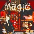 Magic [CD+DVD]<限定盤>