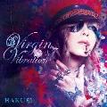 Virgin Vibration [CD+DVD]<初回限定盤B>