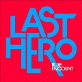 LAST HERO [CD+DVD]<初回生産限定盤>