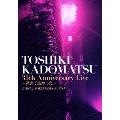 TOSHIKI KADOMATSU 35th Anniversary Live ~逢えて良かった~ 2016.7.2 YOKOHAMA ARENA