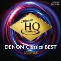 UHQCDの世界! DENON クラシック・ベスト 聴き比べ用サンプラー [UHQCD+CD]