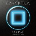 B1A4 STATION SQUARE  -日本オリジナル曲-