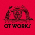 OT WORKS [CD+DVD]<初回生産限定盤>