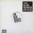 THE BLUE HEARTS TRIBUTE HIPHOP ALBUM 終わらない歌